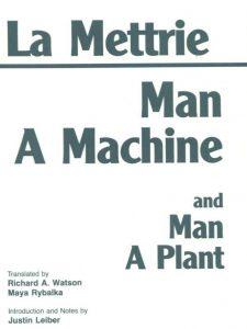 Człowiek Maszyna i Człowiek Roślina - La Mettrie