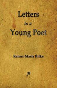 """Rainer Maria Rilke - """"Listy do młodego poety"""""""